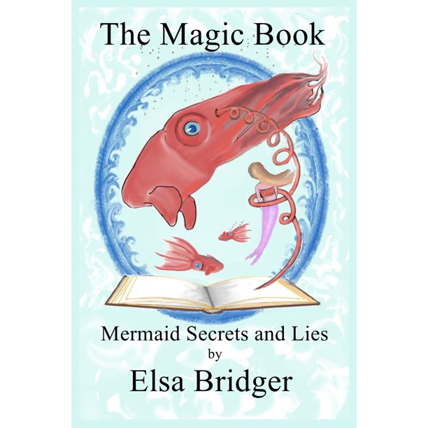 The Magic Book Series, Book 3: Mermaid Secrets and Lies - eBook