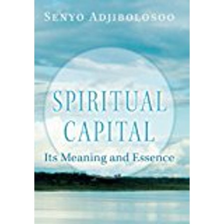 Spiritual Capital  Its Meaning And Essence