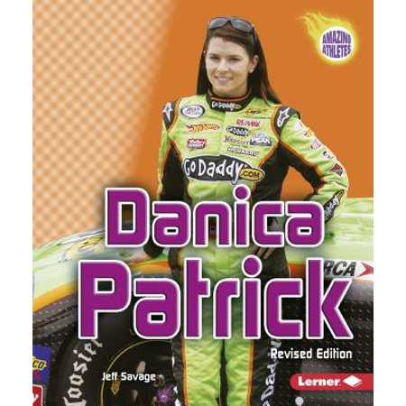 Danica Patrick Race (Danica Patrick, 2nd Edition )