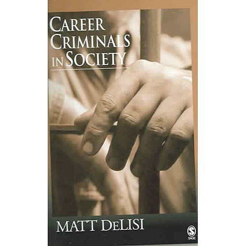 Career Criminals in Society