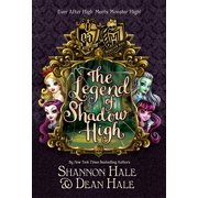 Monster High Ever After High: The Legend of Shadow High by