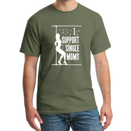 Military Single - Men's I Support Single Moms Military Green C4 T-Shirt X-Large Military Green