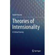Theories of Intensionality: A Critical Survey (Hardcover)