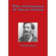 The Atonement of Jesus Christ (Paperback)