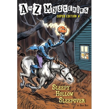 A to Z Mysteries Super Edition #4: Sleepy Hollow (A To Z Mysteries Super Edition 6)