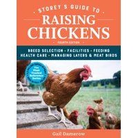 Storey's Guide to Raising Chickens, 4th Edition - Paperback