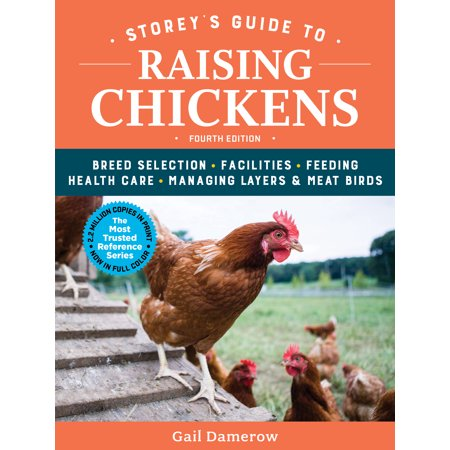 Storey's Guide to Raising Chickens, 4th Edition - (Elements Of Chemical Reaction Engineering 4th Edition)