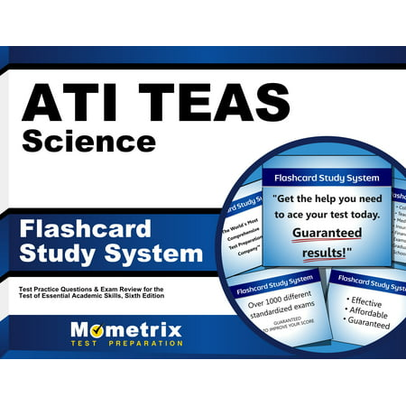 ATI TEAS Science Flashcard Study System: TEAS 6 Test Practice Questions & Exam Review for the Test of Essential Academic Skills, Sixth (Secrets Of The Teas V Exam By Mometrix)