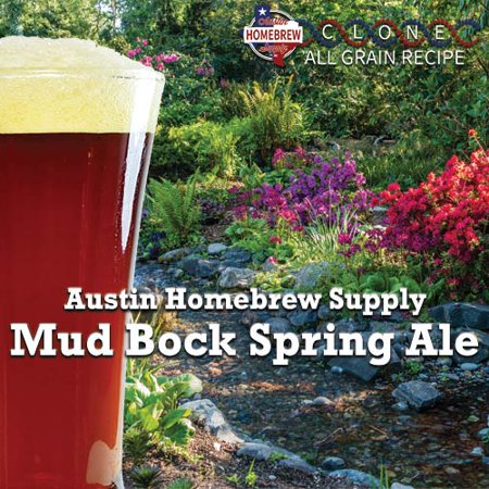 Austin Homebrew Clone Recipe Mud Bock Spring Ale (10C) - ALL GRAIN