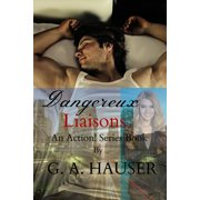 Dangereux Liaisons An Action! Series Book 39 - eBook
