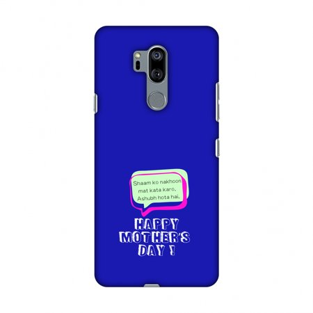 Suzys Case (LG G7 Case, LG G7 ThinQ Case, Slim Fit Handcrafted Designer Printed Snap on Hard Shell Case Back Cover - Things Moms Say- Nakhoon- Midnight Blue)