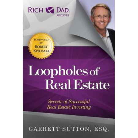 Loopholes of Real Estate : Secrets of Successful Real Estate (Most Successful Real Estate Brokers In New York)