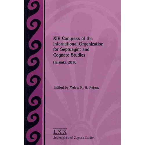 XIV Congress of the International Organization for Septuagint and Cognate Studies: Helsinki, 2010