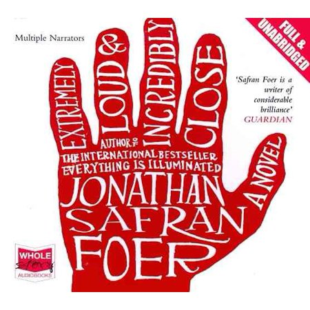 Extremely Loud and Incredibly Close (Unabridged Audiobook) (Audio