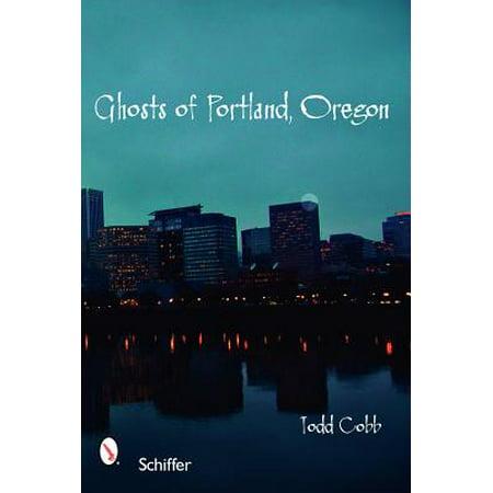 Ghosts of Portland, Oregon (Halloween Festivals Portland Oregon)