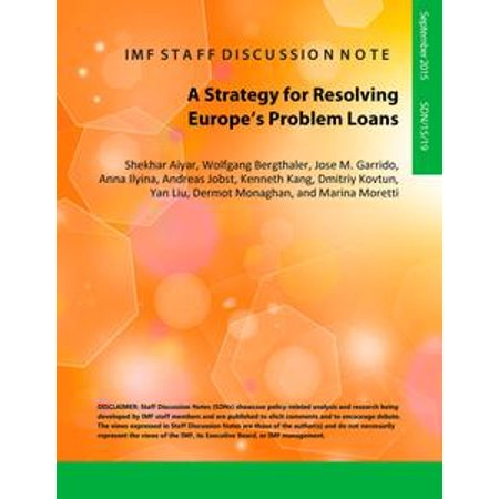 A Strategy for Resolving Europe's Problem Loans - eBook