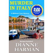 Murder in Italy : Midwest Cozy Mystery Series