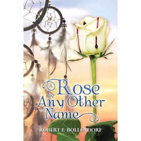 A Rose by Any Other Name - eBook