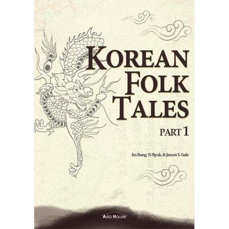 Korean Parts (Korean Folk Tales Part 1 (Illustrated) - eBook)