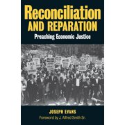 Reconciliation and Reparation: Preaching Economic Justice (Paperback)
