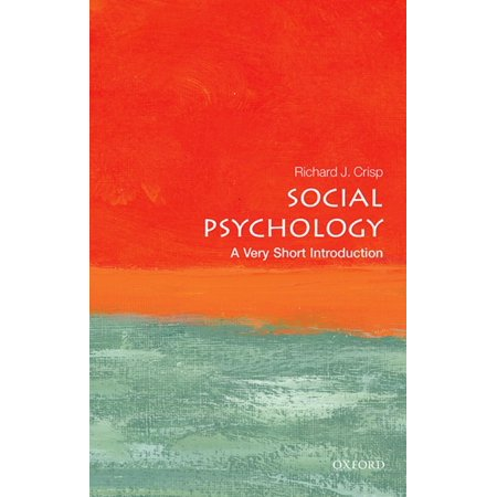 Social Psychology: A Very Short Introduction -