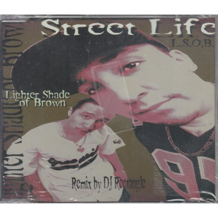 Street Life - Lighter Shade Of Brown