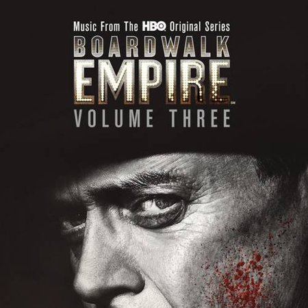 Boardwalk Empire Vol  3  Music From The Hbo Original Series