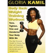 Gloria Kamil: Body Basic Weight Training Workout by BAYVIEW