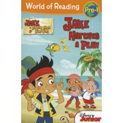 World of Reading: Jake and the Never Land Pirates Jake Hatches a Plan : Pre-Level 1
