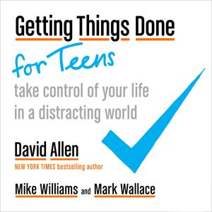 Getting Things Done for Teens - Audiobook