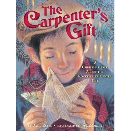 The Carpenter's Gift: A Christmas Tale about the Rockefeller Center Tree (Hardcover) ()
