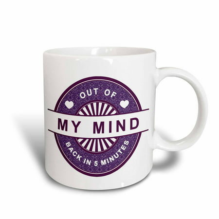 3dRose Funny Saying - Out Of My Mind Back In 5 Minutes - In Purple, Ceramic Mug, 11-ounce - Funny Halloween Sayings Pinterest