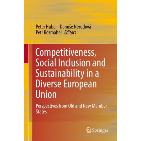 Competitiveness, Social Inclusion and Sustainability in a Diverse European Union - (Social Inclusion And Economic Development In Latin America)