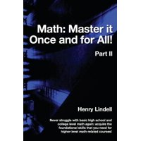 Math. Master It Once and for All! : Part II