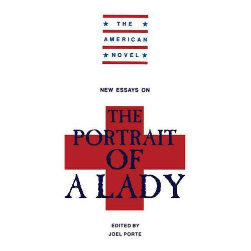 Essays on the portrait of a lady