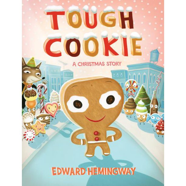 Tough Cookie: A Christmas Story (Hardcover)