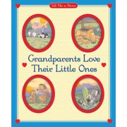 Grandparents Love Their Little Ones
