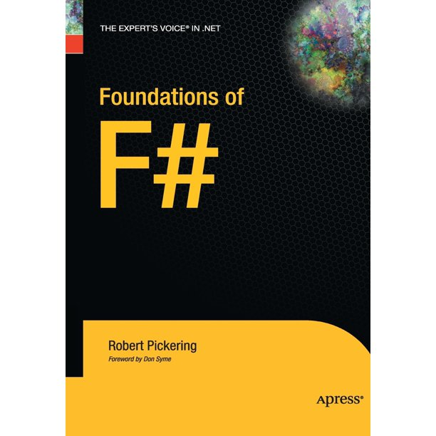 Expert's Voice in .NET: Foundations of F# (Paperback)