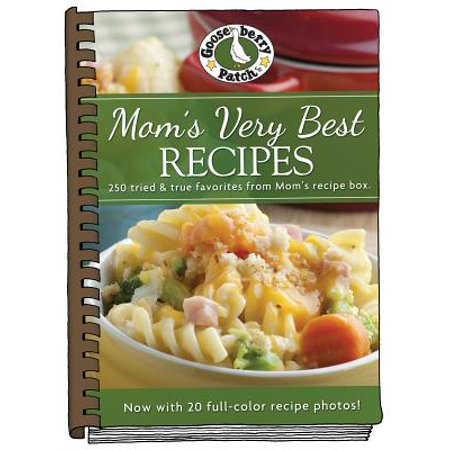 Mom's Very Best Recipes : Updated with More Than 20 Mouth-Watering