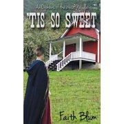 'Tis So Sweet - eBook