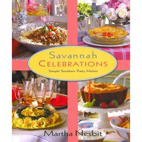 Savannah Celebrations: Simple Southern Party Menus