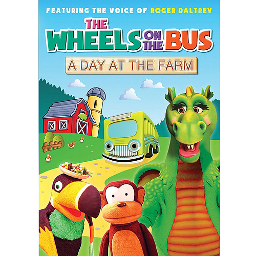 The Wheels On The Bus: A Day On The Farm