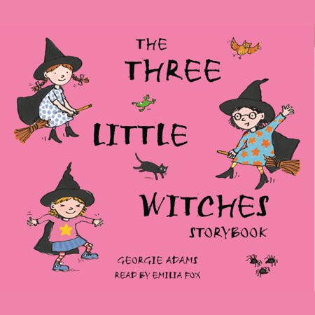 Early Reader: The Three Little Witches Storybook - Audiobook