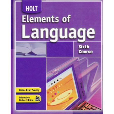 Elements of Language : Student Edition Sixth Course (Fundamentals Of Graphics Communication 6th Edition Solutions)