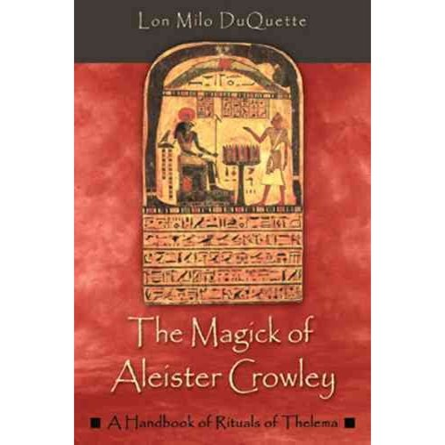 The Magick of Aleister Crowley (Paperback)