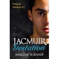 Jacmuir: Gestation - eBook