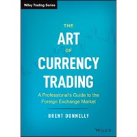 Wiley Trading: The Art of Currency Trading (Hardcover)