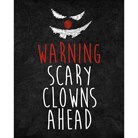 Warning Scary Clowns Ahead Print Creepy Clown Picture Halloween Wall Decoration Seasonal Poster - Creepy Halloween Clown