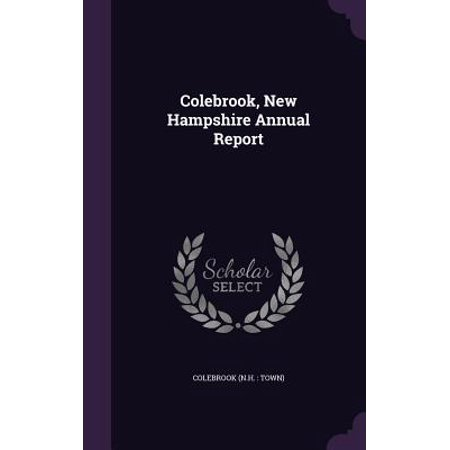 Colebrook, New Hampshire Annual Report