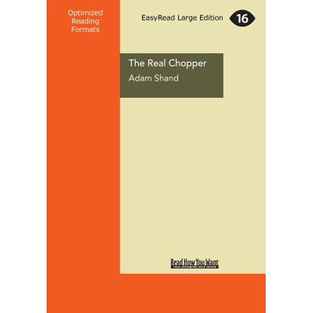 The Real Chopper: The Man Behind the Legend, Inside and Out (Large Print 16pt)